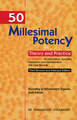 50 Millesimal Potency inTheory and Practice/Harimohon Choudhury