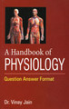 A Handbook of Physiology/Vinay Jain