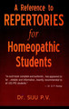 A Reference to Repertories for Homeopathic Students/P.V. Siju
