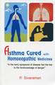 Asthma Cured with Homoeopathic Medicines/P. Sivaraman
