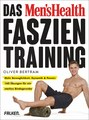 Das Men's Health Faszientraining/Oliver Bertram