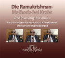 Die Ramakrishnan-Methode bei Krebs - 1 DVD (Interview 2009), A.U. Ramakrishnan