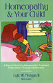 Homeopathy and Your Child/Lyle W. Morgan II