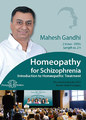 Homeopathy for Schizophrenia - Introduction to Homeopathic Treatment - 2 DVDs/Mahesh Gandhi