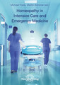 Homeopathy in Intensive Care and Emergency Medicine - Imperfect copy/Michael Frass / Martin Bündner