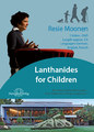 Lanthanides for Children - 1 DVD/Resie Moonen