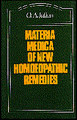 Materia Medica of New Homoeopathic Remedies - Imperfect copy/Othon-André Julian