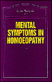 Mental Symptoms in Homoeopathy - Imperfect copy/Luis Detinis
