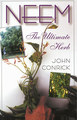 Neem: The Ultimate Herb/John Conrick
