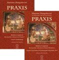 Praxis Volume 1 and 2 - English edition/Massimo Mangialavori