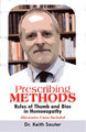 Prescribing Methods - Rules of Thumb and Bias in Homoeopahy/Keith Souter