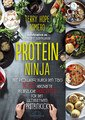 Protein Ninja/Terry Hope Romero