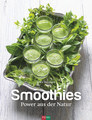 Smoothies - Power aus der Natur/Erica Bänziger