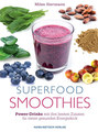 Superfood-Smoothies/Milan Hartmann