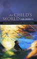 The Child's World: New Approaches to the Homeopathic Treatment of Children - Reduced price/Linda Johnston