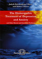 The Homeopathic Treatment of Depression and Anxiety/Judyth Reichenberg-Ullman / Robert Ullman