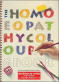 The Homeopathy Colouring Book/Michael Rowan