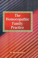 The Homoeopathic Family Practice/M. Bhattacharya
