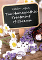 The Homoeopathic Treatment of Eczema - E-Book/Robin Logan
