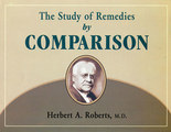 The Study of Remedies by Comparison/Herbert Alfred Roberts