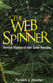 The Web spinners/Farokh J. Master