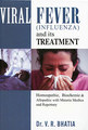 Viral Fever (Influenza) and its Treatment/V. R. Bhatia