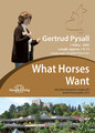 What Horses Want - 1 DVD/Gertrud Pysall