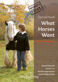 What Horses Want - Ebook/Gertrud Pysall