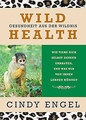 Wild Health/Cindy Engel