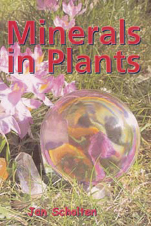 Jan Scholten: Minerals in Plants 1