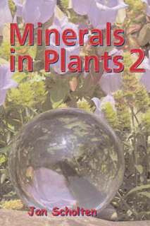 Jan Scholten: Minerals in Plants 2
