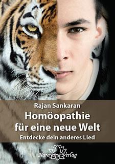 Rajan Sankaran: Homöopathie für eine neue Welt