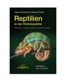 Rajan Sankaran: ÜBERLEBEN Die Reptilien in der Homöopathie