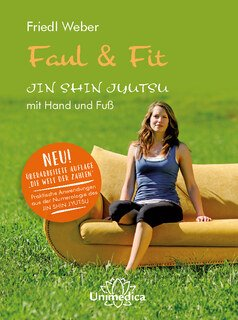 Friedl Weber: Faul & Fit