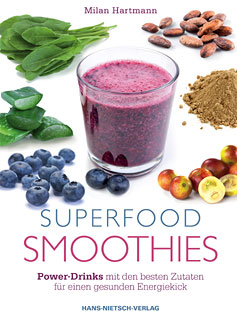 Milan Hartmann: Superfood-Smoothies