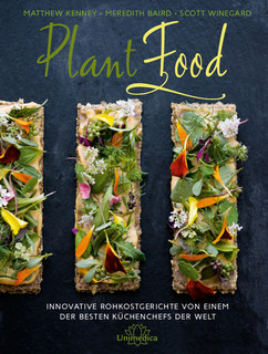 Matthew Kenney / Meredith Baird / Scott Winegard: Plant Food - Mängelexemplar