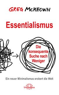 Greg McKeown: Essentialismus