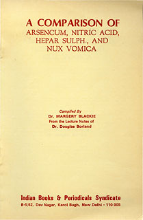 A Comparison of Arsenicum, Nitric Acid, Hepar Sulph. and Nux-vomica, Margery Blackie