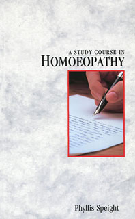 A Study Course in Homoeopathy, Phyllis Speight