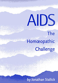 AIDS - The Homeopathic Challenge, Jonathan Stallick