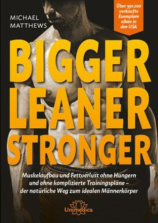 Bigger Leaner Stronger - E-Book, Michael Matthews