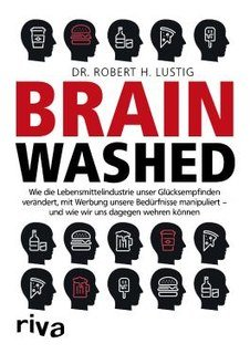 Brainwashed, Robert H. Lustig