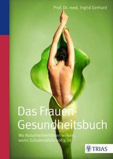 Das Frauen-Gesundheitsbuch, Ingrid Gerhard
