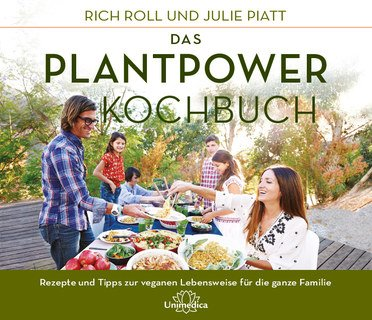 Das Plantpower Kochbuch, Rich Roll / Julie Piatt