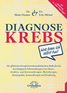 Diagnose Krebs, Eric Ménat / Alain Dumas