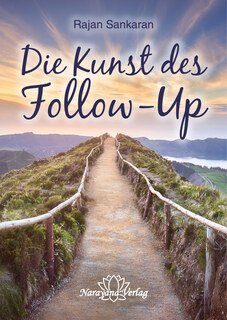 Die Kunst des Follow-Up, Rajan Sankaran