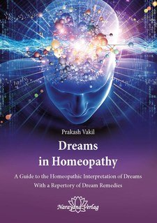 Dreams in Homeopathy, Prakash Vakil