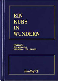 Ein Kurs in Wundern, Helen Schucman / William Thetford
