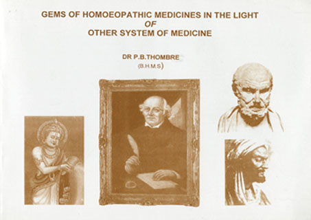 Gems of Homoeopathic Medicine in the Light of Other System of Medicine, P.B. Thombre