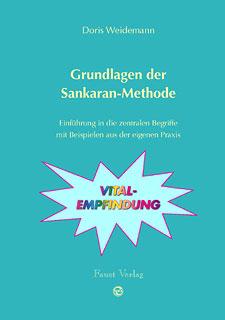 Grundlagen der Sankaran Methode, Doris Weidemann
